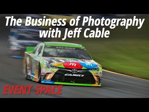 The Business of Photography with Jeff Cable: Full Version