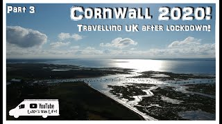 Cornwall 2020 Travelling UK After Lockdown   Part 3