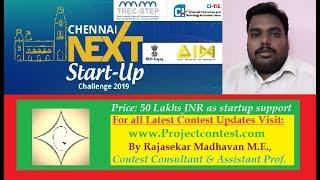 Chennai next startup challenge  (2019) I Projectcontest.com