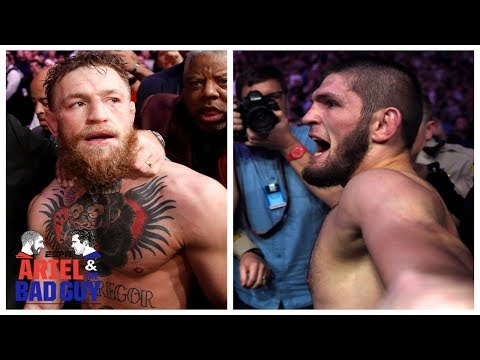 Is Conor McGregor or Khabib Nurmagomedov to blame for UFC postfight chaos?  | Ariel & The Bad Guy