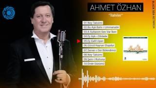 Ey Gafil Uyan Ahmet Özhan