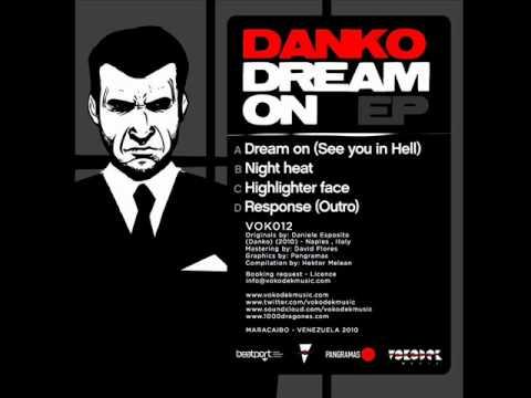 Dj Danko - Dream On (See you in hell)