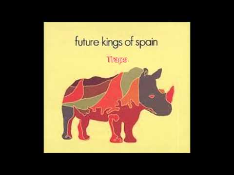 Future Kings of Spain - Traps