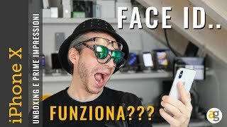 IPHONE X Unboxing FACE ID e PRIME IMPRESSIONI