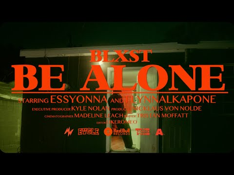 Blxst - Be Alone (Official Music Video)