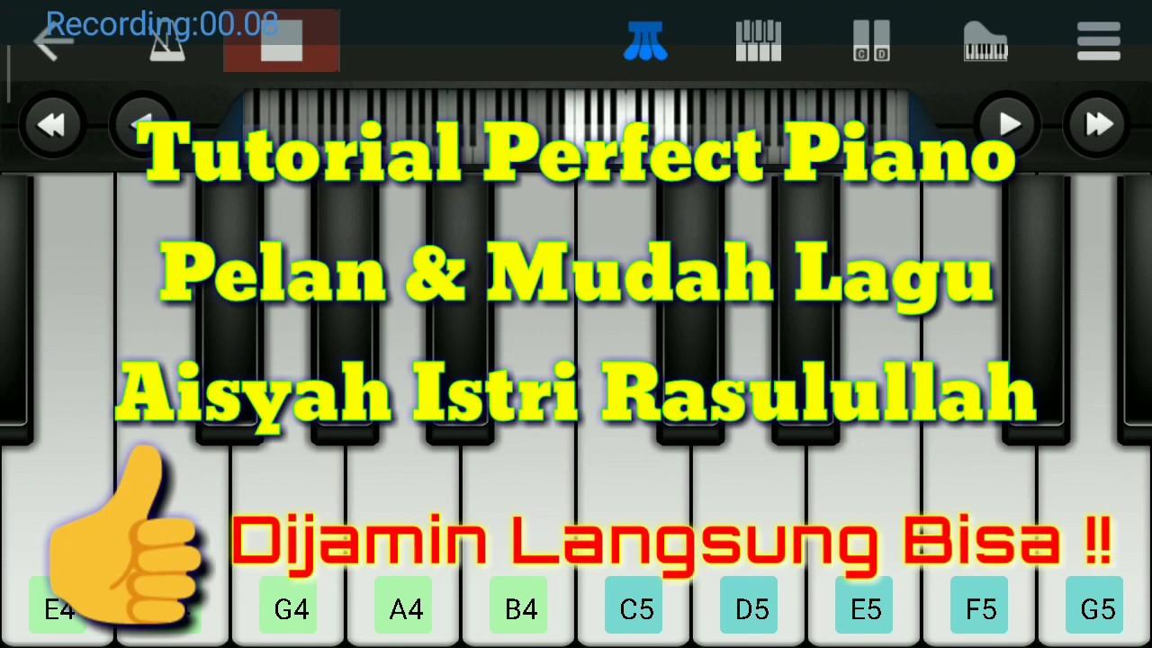 Tutorial Piano Pelan Mudah Lagu Aisyah Istri Rasulullah Versi Sabyan Youtube