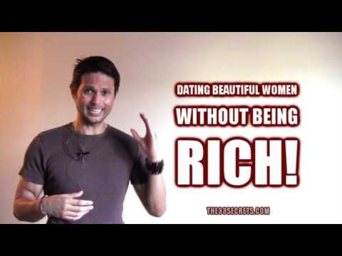 HOW TO DATE BEAUTIFUL WOMEN WITHOUT BEING RICH!!! HOW TO DATE HOT WOMEN EVEN IF YOU'RE BROKE!!!