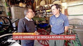 Una historia con carruajes: Luis es herrero y se dedica a revivir el pasado