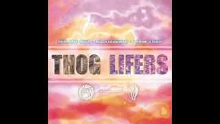 13   Thog Lifers -  PEACE [Huge el Largo · MTK]
