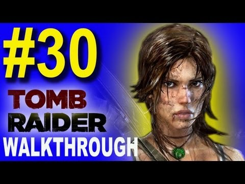 Tomb Raider 2013: Discover the Ancient Tomb/Exit Research Base/Return to  Survivor Camp Part 30