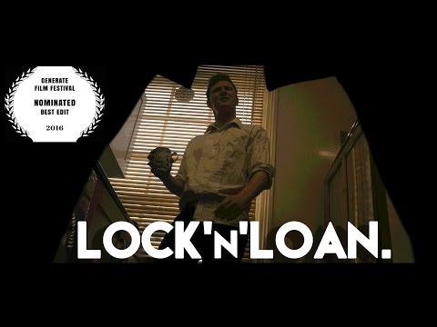 Lock'n'Loan - Short Film