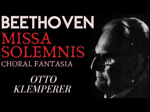 Beethoven - Missa Solemnis / Choral Fantasia + Presentation (Century's recording : Otto Klemperer)
