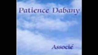 Patience dabany  - La vie change
