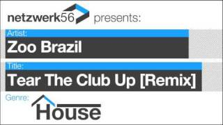 Zoo Brazil-Tear The Club Up [Albin Myers Remix]