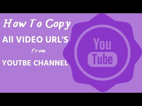 How To Copy All Video Urls From Youtube Channel