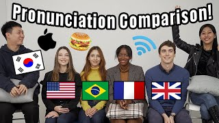 Difference in Pronunciation between English, Korean, French, American & Brazilian!!