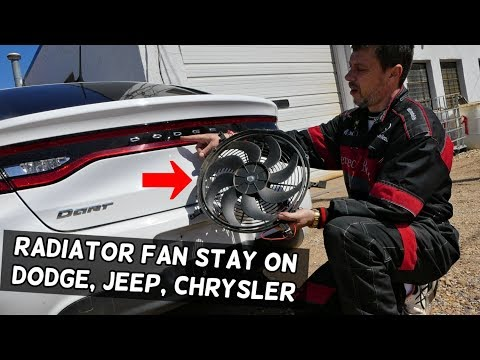 MY RADIATOR FAN STAYS ON ALL THE TIME DODGE JEEP CHRYSLER