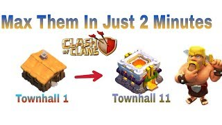 TH1 To TH11 Max in just 2 minutes || clash of clans latest trick || coc