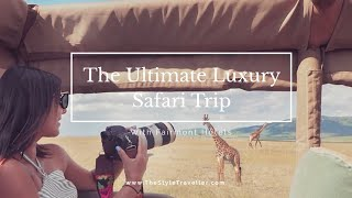 The MOST Luxury African Safari Trip/ How to do Safari in Style / You wont believe what happened!