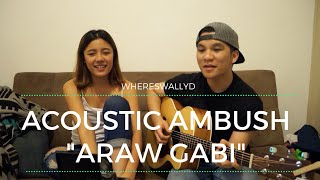 """Araw Gabi"" (Cover) By Keiko Necesario & Luis Cortez || WHERESWALLYD (Vlog 006)"