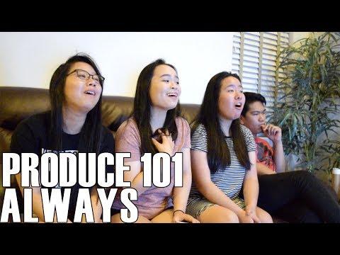 Produce 101 (프로듀스 101)- Always (Reaction Video)