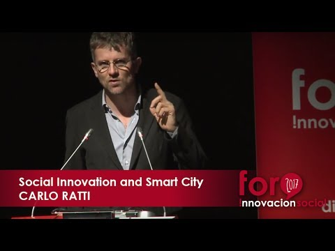Social Innovation and Smart City. CARLO RATTI