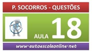 AULA 100 PROVA SIMULADA PRIMEIROS SOCORROS - CURSO DE LEGISLAÇÃO DE TRÂNSITO EM AUTO ESCOLA