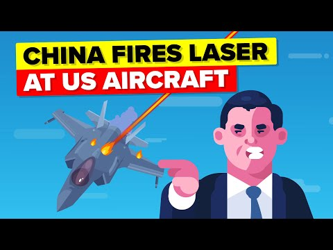China Fired Laser at a US Aircraft, Why?