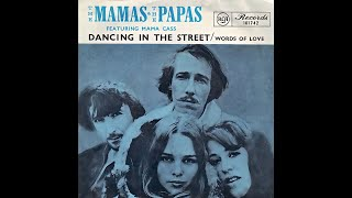 The Mamas and the Papas - Dancing In The Street (2021 Stereo Mix)