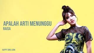 Download Lagu Apalah Arti Menunggu - Raisa (Lirik) mp3