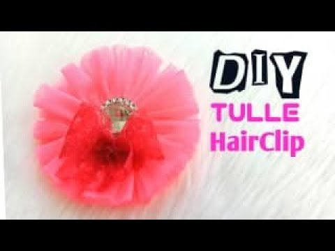 Tulle Hairclip /Hairbow DIY    Easy Tutorial    How to Make