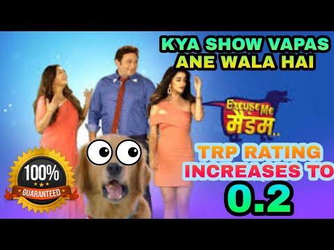 Excuse Me Madam Serial Vapas Ayega?? TRP Rating 0.2 😲 Star Bharat In Top 10,  TRP Ratings 🔥