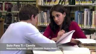 Solo Para Tí - Camila [Relaciones Peligrosas]