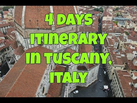 WHAT TO DO IN TUSCANY( ITALY)