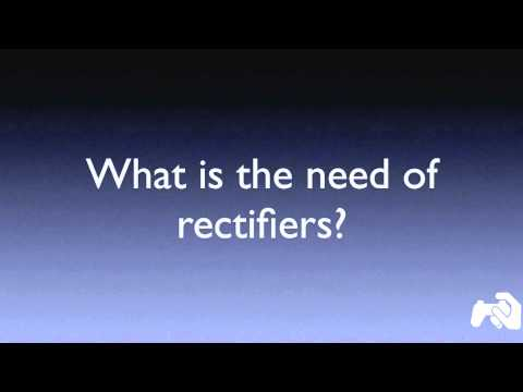What is a rectifier? [HD]