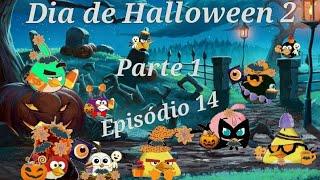 Angry Birds Heróis Unidos - 1°Temp:🎃Dia de Halloween 2🎃🎃Parte 1🎃🎃Ep 14🎃
