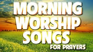 2 Hours Non Sтop Worship Songs With Lyrics ➕ Best Praise and Worship Songs 2020 ➕ I Need Lord