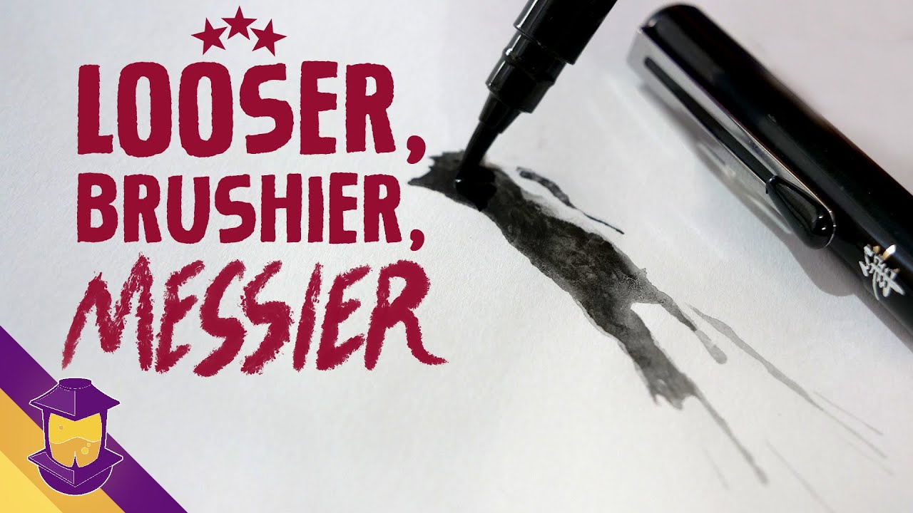 You Should Be Drawing Looser, BRUSHIER, Messier - Art Skill Side Quest