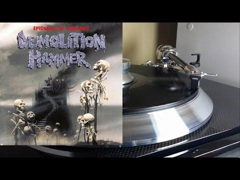 DEMOLITIO̲N̲ HAMME̲R̲ Epidemi̲c̲ Of Violenc̲e̲ (Full Album) Vinyl rip