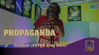Propaganda - Crooked (247HH King Bars)