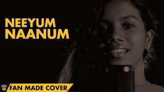 Neeyum Naanum | Anirudh Ravichander | Sharmili K