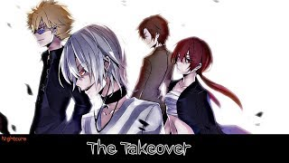 Nightcore - The Take Over