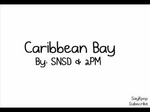 Caribbean Bay By: SNSD & 2PM (FULL MP3)