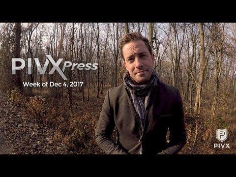 PIVXPress  Week of Dec. 4, 2017