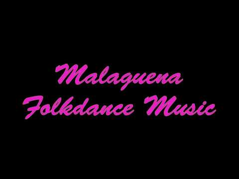 Malaguena Folkdance Music