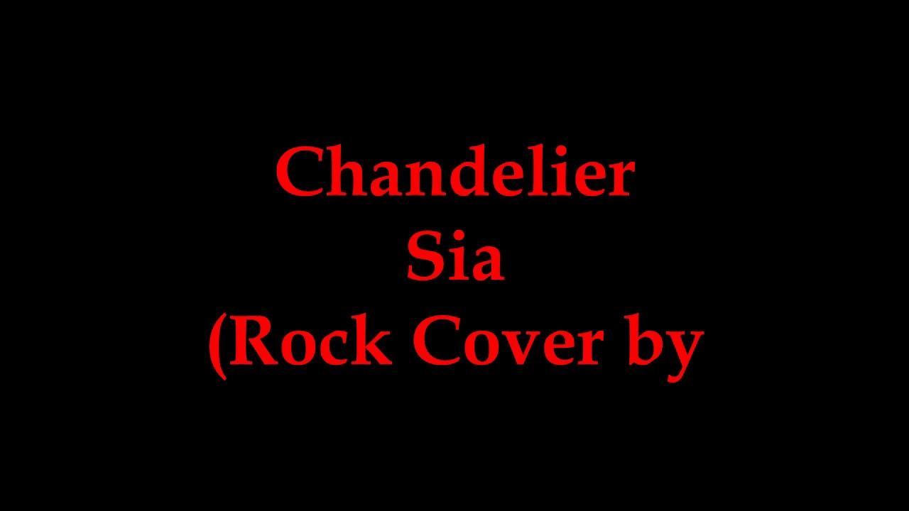 The Chandelier Sia Rock Cover By Twenty One Two Lirik Dan Terjemahan Bahasa Indonesia