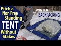 How to Setup a Non Free Standing Tent Without Stakes (Winter Backpacking)