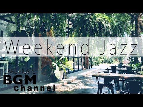 Weekend Jazz - Instrumental  Hip Hop Beats Jazz - Jazz Ballads Playlist