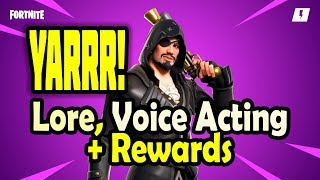 Yarrr! all Voice acting, Lore and Mission rewards - Amazing fortnite Pirate event
