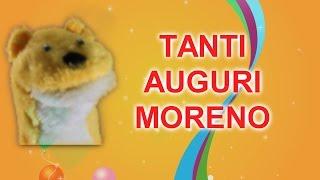 Tanti Auguri Moreno